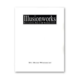 Book - Illusion Works Volume 1 by Rand Woodbury and Illusionworks (M7)
