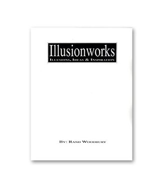Book - Illusion Works Volume 1 by Rand Woodbury and Illusionworks