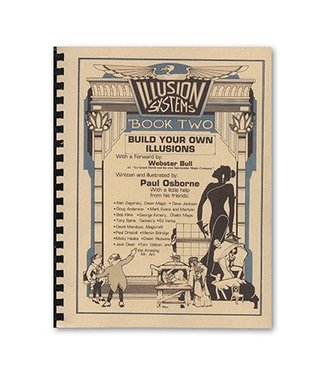 Book - Illusion Systems/Build Your Own Illusions Book 2 by Paul Osborne and Illusion Systems(M7)