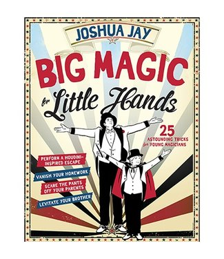 Book Big Magic for Little Hands by Joshua Jay from Workman Publishing Company