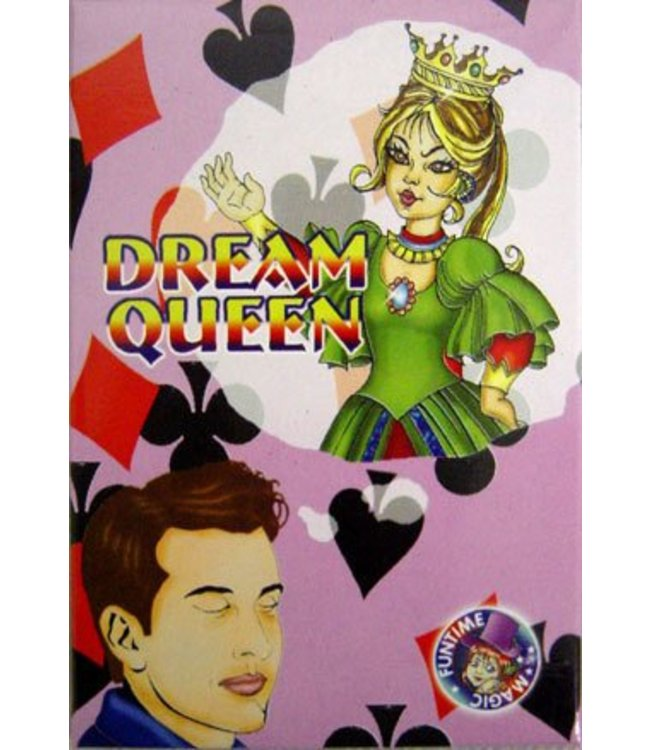 Dream Queen by Funtime Magic (M10)