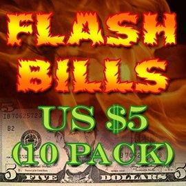 Flash Bills - Ten Pack $5.00 Denominations