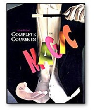 Book Mark Wilson's Complete Course in Magic by Running Press