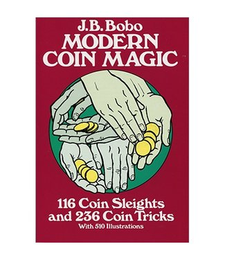 Modern Coin Magic by JB Bobo,  and Dover Publications and BTC - Book(M7)