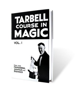 Tarbell Course in Magic Volume 1 - Book by Harlan Tarbell from E-Z Magic