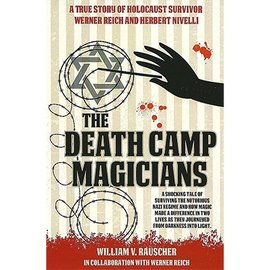 The Death Camp Magicians by William V. Rauscher & Werner Reich - Book
