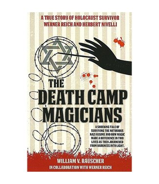 The Death Camp Magicians by William V. Rauscher and  Werner Reich - Book