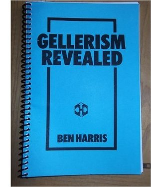 Book Gellerism Revealed: The Psychology and Methodology Behind the Geller Effect  by Ben Harris (M7)