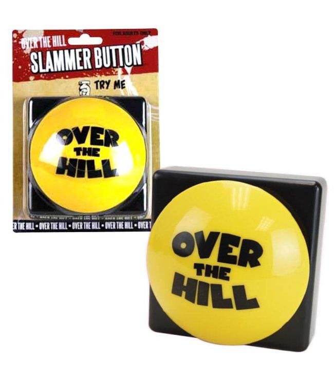 Over The Hill - Slammer Button