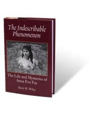 IIndescribable Phenomenon book by Barry H. Wileyy