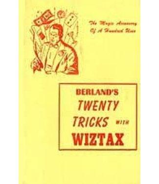 Twenty Tricks With Wiztax by Sam Berland - Book from E-Z Magic  (M7)