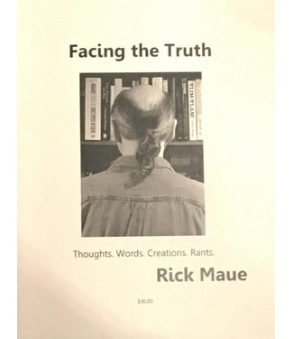 Facing The Truth, Book by Rick Maue