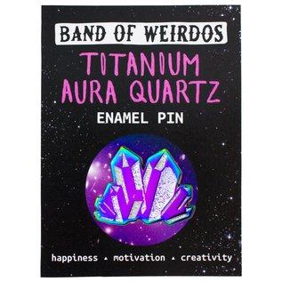 Band of Weirdos Titanium Aura Quartz Enamel Pin