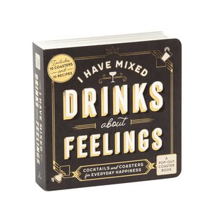 Chronicle Books I Have Mixed Drinks About Feelings Coaster Book