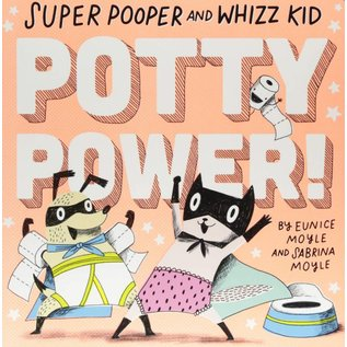 Abrams Books Super Pooper and Whizz Kid: Potty Power!