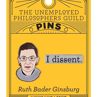Unemployed Philosophers Guild RBG & I Dissent Pin Set