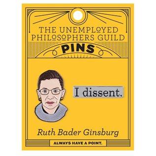 Unemployed Philosophers Guild RBG & I Dissent Pin Set