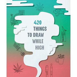 Chronicle Books 420 Things to Draw While High