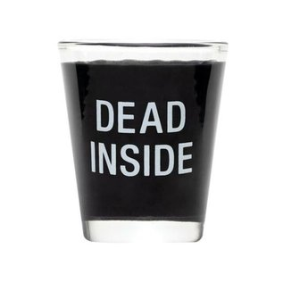 About Face Dead Inside Shot Glass