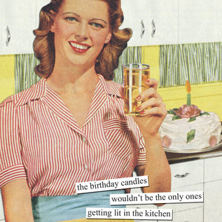 Anne Taintor Birthday Card - Birthday Candles Wouldn't be the Only Ones Getting Lit