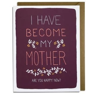 Kat French Design Mother's Day - Become My Mother