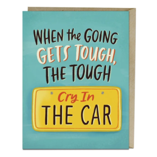 Emily McDowell and Friends Encouragement - Cry in the Car