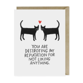 Em and Friends Love Card - Destroying My Reputation