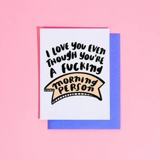 Craft Boner Love Card - Fucking Morning Person