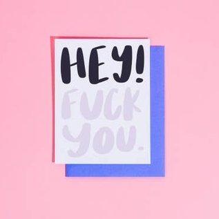 Craft Boner Greeting Card - Hey! Fuck You