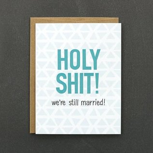Public School Paper Co. Anniversary Card -  We're Still Married