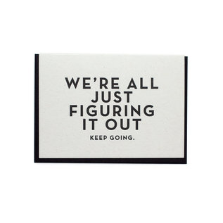 Constellation & Co. Encouragement Card - We're All Just Figuring it Out