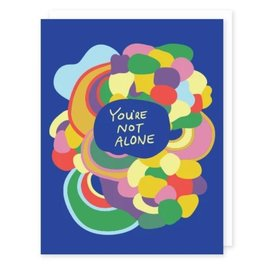 Seriously Shannon Encouragement Card - You're Not Alone