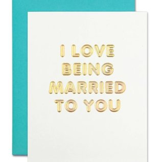 The Social Type Anniversary Card - Love Being Married