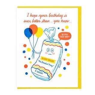 Lucky Horse Press Birthday Card - Better Than Sliced Bread