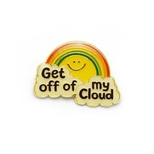 Lucky Horse Press Enamel Pin - Get Off My Cloud
