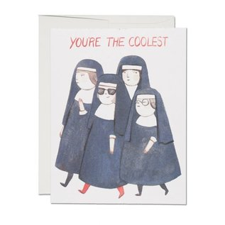 Red Cap Cards Greeting Card - You're the Coolest Nuns