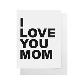 Cult Paper Mother's Day - I Love You Mom