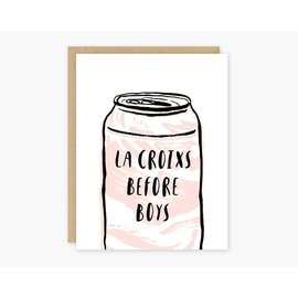 Party of One Greeting Card - La Croixs Before Boys