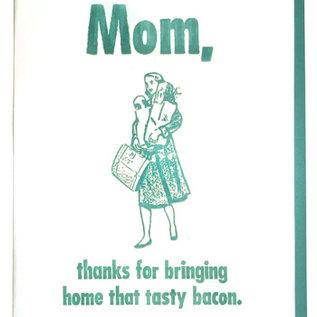 Zeichen Press Mother's Day - Tasty Bacon