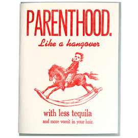 Zeichen Press Parent Card - Parenthood Like a Hangover