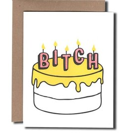 Power and Light Press Birthday Card - Bitch Cake