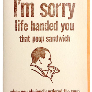 Zeichen Press Encouragement - Poop Sandwich