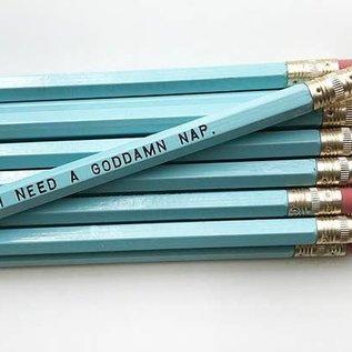 Sweet Perversion I Need a Goddamn Nap Pencil Pack