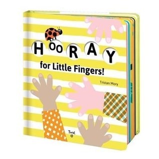 Chronicle Books Hooray For Little Fingers!