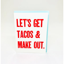 Annie's Art & Press Love Card - Let's Get Tacos & Make Out