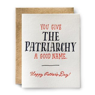 Ladyfingers Letterpress Father's Day - Patriarchy