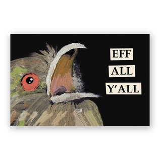 Mincing Mockingbird Eff All Y'all Magnet
