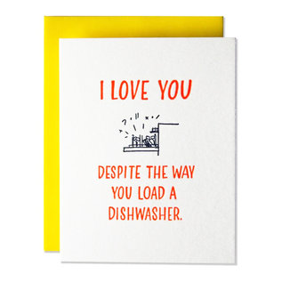 Ladyfingers Letterpress Love Card - The Way You Load The Dishwasher