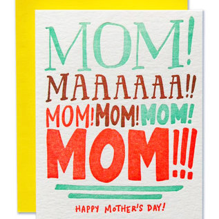 Ladyfingers Letterpress Mother's Day - Mom! Mooooom! Mom!