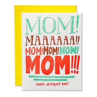 Ladyfingers Letterpress Mother's Day - Mom! Mooooom! Mom!